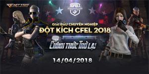 Giải chuyên nghiệp Đột Kích CFEL 2018 ấn định ngày trở lại, lương VĐV chạm mức 1200$/đội