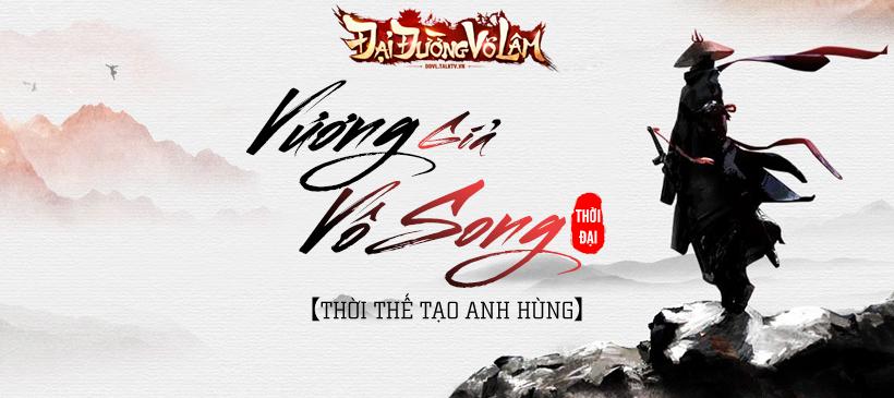 Giang hồ Đại Đường Võ Lâm VNG nóng hơn bao giờ hết với thời đại Vương Giả Vô Song 8