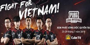 PUBG: Nhận quà siêu khủng tại CubeTV khi xem Refund Gaming thi đấu chung kết thế giới PGI 2018