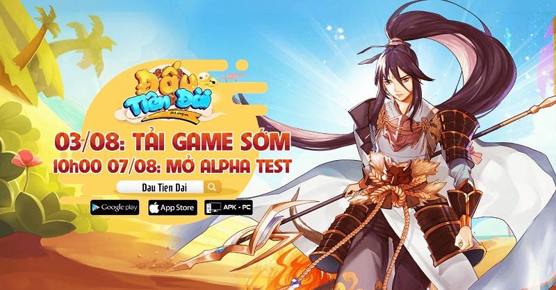 Đấu Tiên Đài bất ngờ thay đổi ngày Alpha Test, cho phép người chơi tải game sớm 0