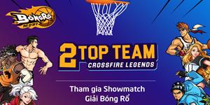Xem Top team Crossfire Legends thi đấu Bóng Rổ Mobi 3vs3 nhận quà cực đỉnh