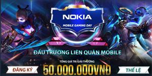Nokia Mobile Gaming Day tổ chức giải đấu Liên Quân Mobile dành cho các game thủ không chuyên