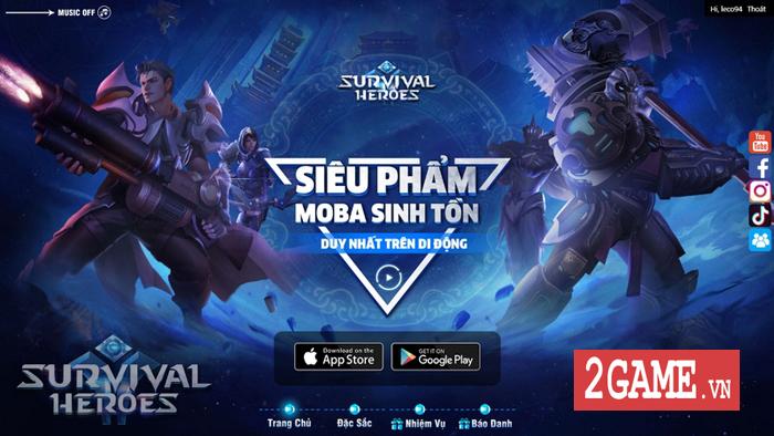 Cuối cùng Survival Heroes Việt Nam đã chịu ra mắt fan game MOBA và Sinh tồn 0