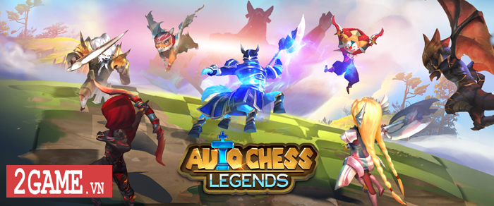 Auto Chess Legends - Dự án game ăn theo DotA Auto Chess của người Việt 3