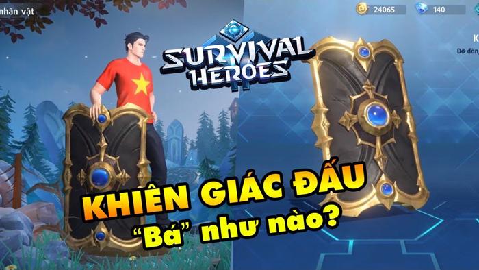 Survival Heroes Việt Nam: Hướng dẫn sử dụng vũ khí Khiên Giác Đấu hiệu quả
