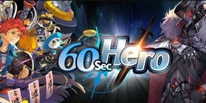 60 Seconds Hero: Idle RPG – Game nhập vai đấu tướng tự động với đồ họa ưa nhìn