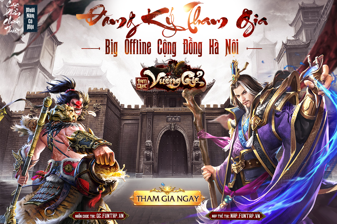 Game mobile Tam Quốc Vương Giả tổ chức offline tại Hà Nội vào chủ nhật này! 0