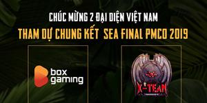 Box Gaming và X Team là đại diện của PUBG Mobile VN tham gia chung kết PMCO 2019 khu vực Đông Nam Á
