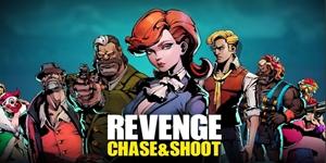 Revenge: Chase and shoot – Game bắn súng đi cảnh có hiệu ứng nghe nhìn tuyệt đỉnh