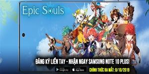 Epic Souls ấn định thời gian ra mắt tại thị trường Việt Nam