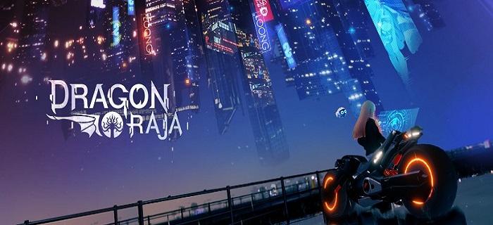 Siêu phẩm đồ hoạ Dragon Raja Mobile sắp phát hành phiên bản tiếng Anh 0