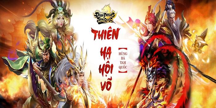 Siêu phẩm game hành động Đỉnh Phong Tam Quốc tung Big Update Thiên Hạ Hội Võ 0