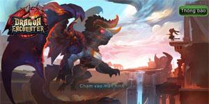 2Game đặt chân vào Dragon Encounter bản Việt hóa