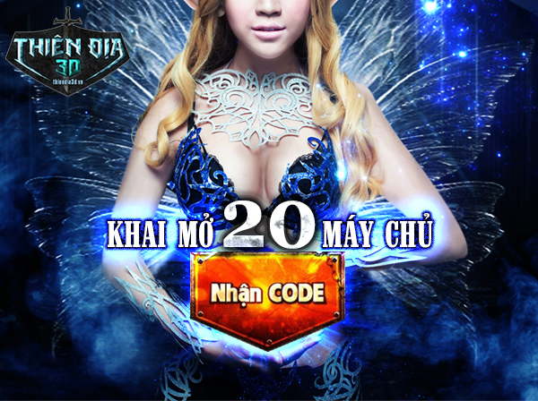Tặng 515 giftcode Thiên Địa 3D 2