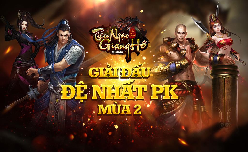 Tiếu ngạo giang hồ mobile bạo tay chi hàng triệu đồng cho giải đấu Đệ nhất PK lần 2 1