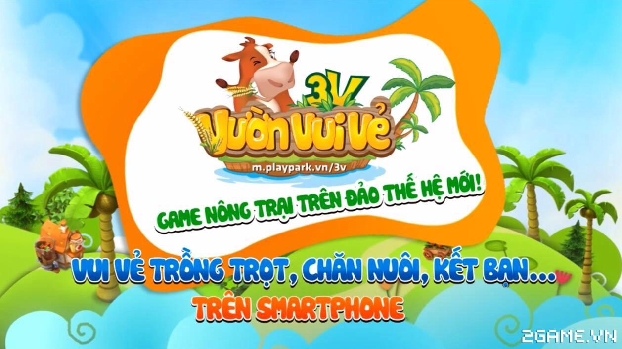 Chạm tay trải nghiệm Vườn Vui Vẻ 3V - Game nông trại sắp ra mắt tại Việt Nam 0