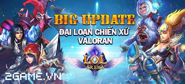 LOL Arena ra mắt Big Update mang tên Loạn Chiến xứ Valoran 0