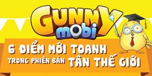 6 điểm mới toanh trong phiên bản Tân Thế Giới của Gunny Mobi