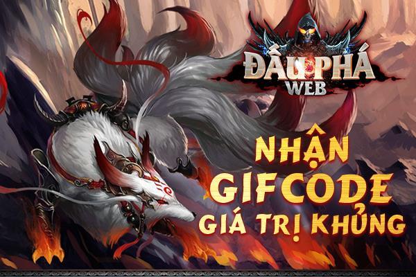 Tặng 305 giftcode game Đấu Phá Web 1