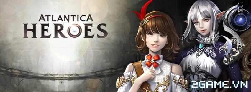 Atlantica Heroes - Bom tấn Atlantica cuối cùng cũng đặt chân lên mobile 2