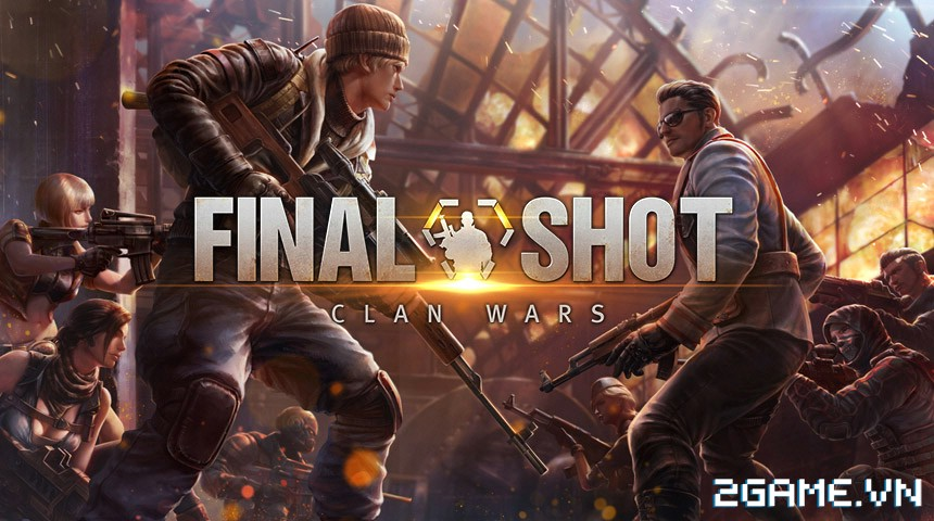 Final Shot - Sẵn sàng chiến bản Việt hoá của tân binh FPS đầy triển vọng nhà Netmarble 0