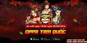 Oppa Tam Quốc ra mắt teaser, mở cửa ngày 05/05 tại Việt Nam