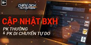 Chiến Dịch Huyền Thoại – Ra mắt BXH Quân Đoàn PK Thường & PK Di Chuyển Tự Do