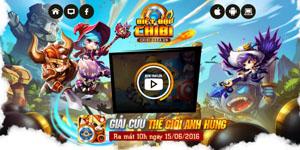 """Biệt Đội Chibi – Game thủ nhiệt liệt hưởng ứng lời kêu gọi """"giải cứu thế giới anh hùng"""""""