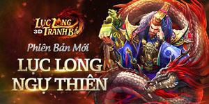 Lục Long Tranh Bá 3D sôi động với phiên bản mới Lục Long Ngự Thiên