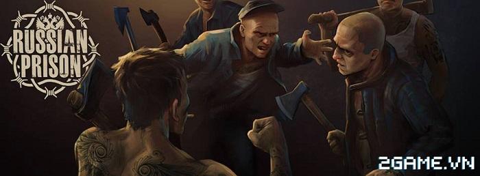 Russian Prison Mafia - Trải nghiệm cuộc sống nơi ngục tù 0