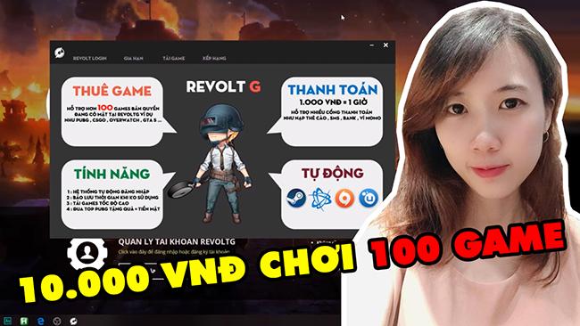 RevoltG – Ứng dụng thuê game bản quyền theo giờ cực kỳ tiện lợi và đơn giản ở Việt Nam