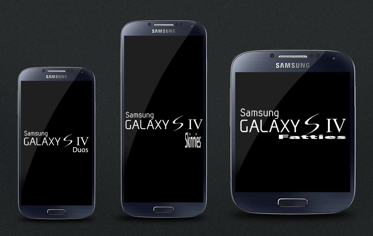 Samsung-Galaxy-S4-Duos-Fatties-Skinnies.png
