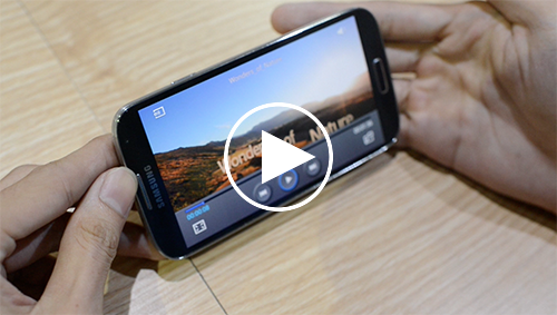 Khám phá các tính năng: Smart Pause, Air View, Air Gesture của SamSung Galaxy S4