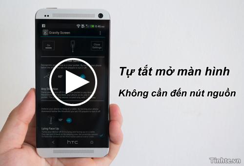 Thủ Thuật Android Tự tắt mở màn hình khi cầm/đặt điện thoại xuống hoặc khi bỏ vào túi quần