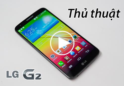 Thu_thuat_su_dung_LG_G2.