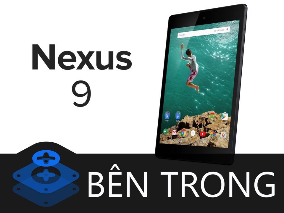 Ben_trong_Nexus_9_1.jpg