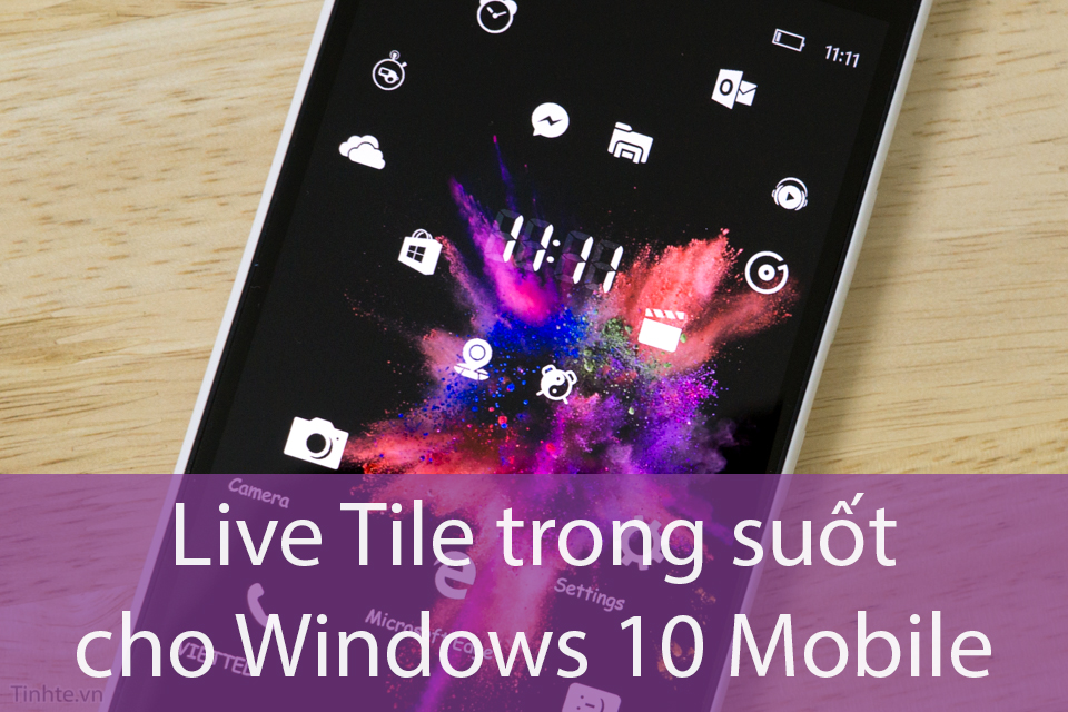 Tinhte_huong_dan_doi_Live_tile_trong_suot_windows_10_mobile_HEADER.jpg
