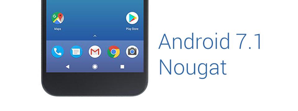 CV_Android_7_1_Nougat.jpg
