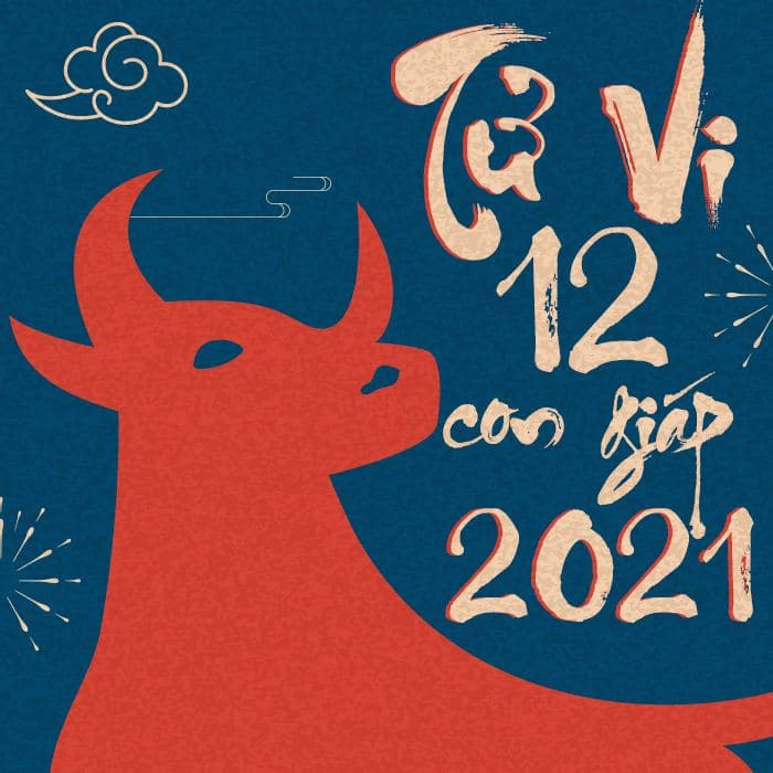 Tử Vi 12 Con Giáp Năm 2021