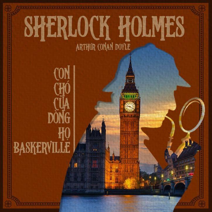 Sherlock Holmes 2 - Con Chó Của Dòng Họ Baskerville