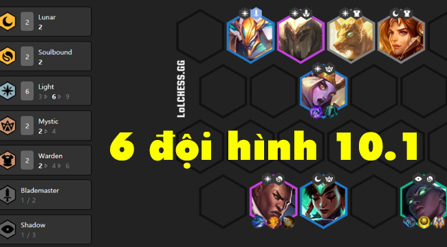 TOP 6 đội hình mạnh nhất Đấu Trường Chân Lý phiên bản 10.1