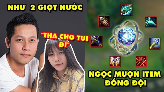 Update LMHT: Cô gái khốn khổ khi sở hữu gương mặt giống Thầy Ba – Ngọc cho đồng đội mượn trang bị