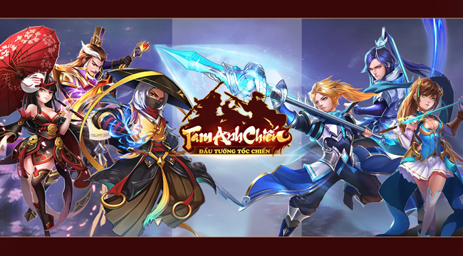 Tam Anh Chiến Mobile – game Tam Quốc đấu tướng tốc chiến sắp cập bến Việt Nam