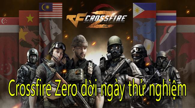 Tránh dịch, Crossfire Zero trễ hẹn thử nghiệm với game thủ