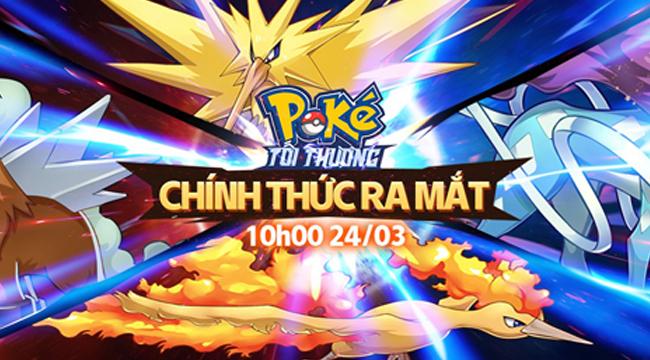 Poke Tối Thượng xác nhận chính thức ngày ra mắt game thủ