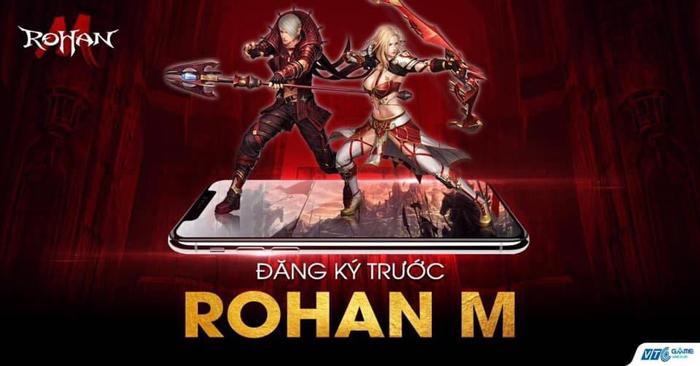 ROHAN M – siêu phẩm nhập vai dựa trên huyền thoại Rohan sắp được VTC Game phát hành