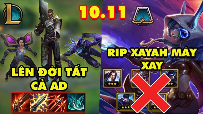 TOP 5 thay đổi Siêu HOT trong cả LMHT và ĐTCL phiên bản 10.11: Lên đời tất cả Xạ Thủ, Tạm biệt Xayah