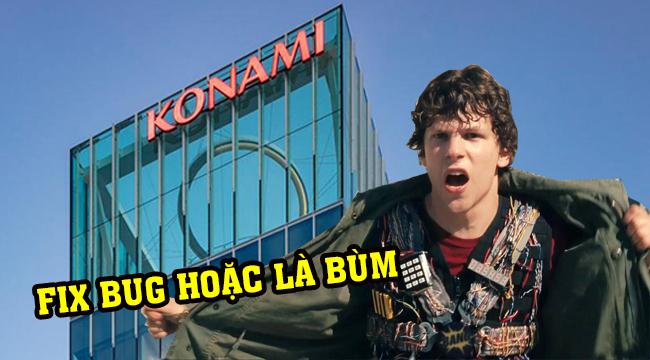 Ức chế vì game bug, game thủ Nhật Bản hùng hổ đòi đánh bom trụ sở Konami