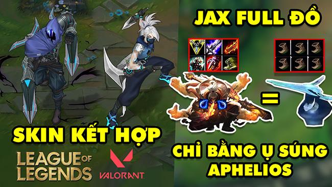 Update LMHT: Riot muốn làm skin kết hợp với game Valorant – Jax Full đồ chỉ bằng ụ súng của Aphelios