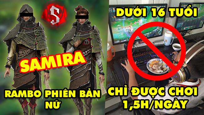 Update LMHT: Tướng mới Samira là Rambo phiên bản nữ – Game thủ dưới 16 tuổi chỉ được chơi 1,5h ngày